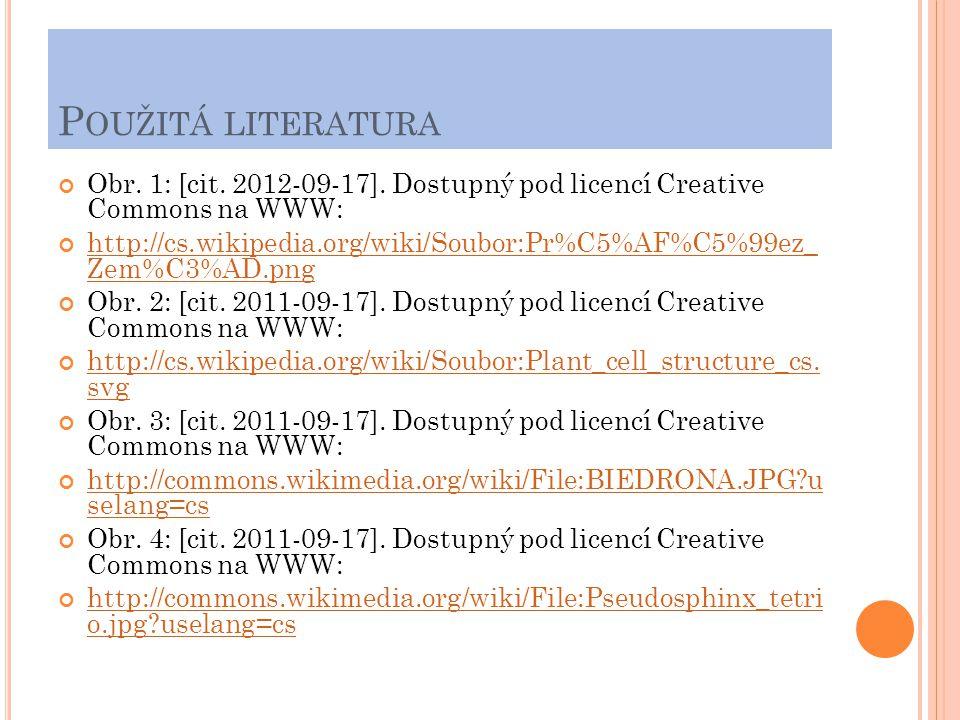 Použitá literatura Obr. 1: [cit. 2012-09-17]. Dostupný pod licencí Creative Commons na WWW: